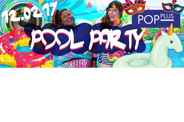 Vem aí a primeira Pop Plus Pool Party dia 12 de fevereiro