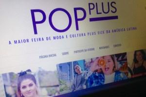Novo site do Pop Plus traz novidades do universo Plus Size pra você