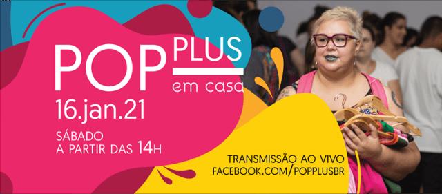 Pop Plus em Casa