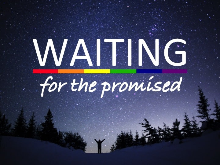 Waiting for the Promised