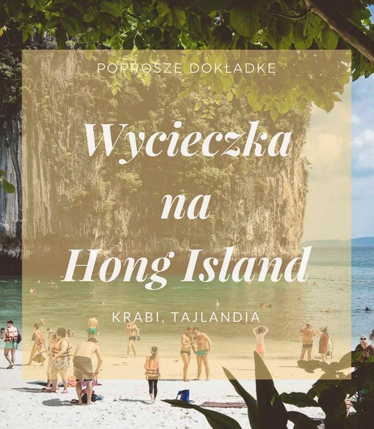 Wycieczka na Hong Island