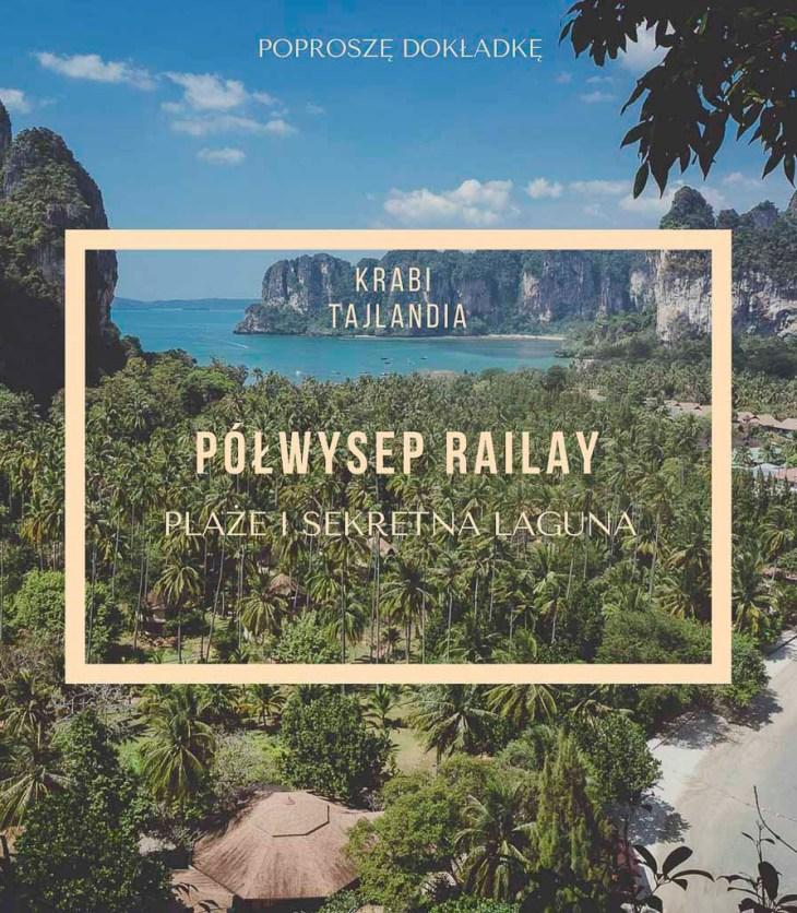 Półwysep Railay, Krabi, Tajlandia - najlepsze plaże i sekretna laguna