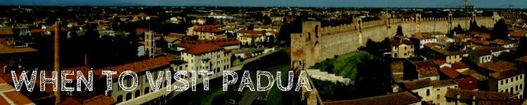 When to visit Padua