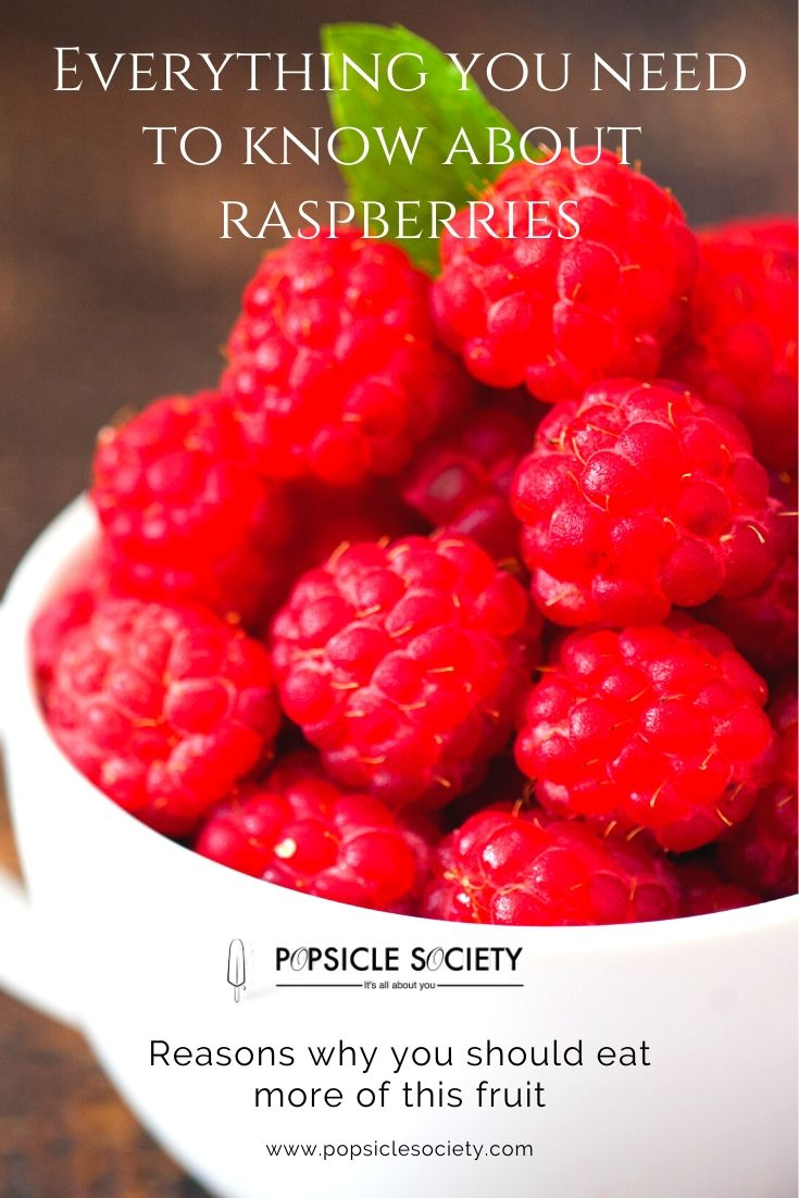 Everything you need to know about raspberries_Popsicle Society