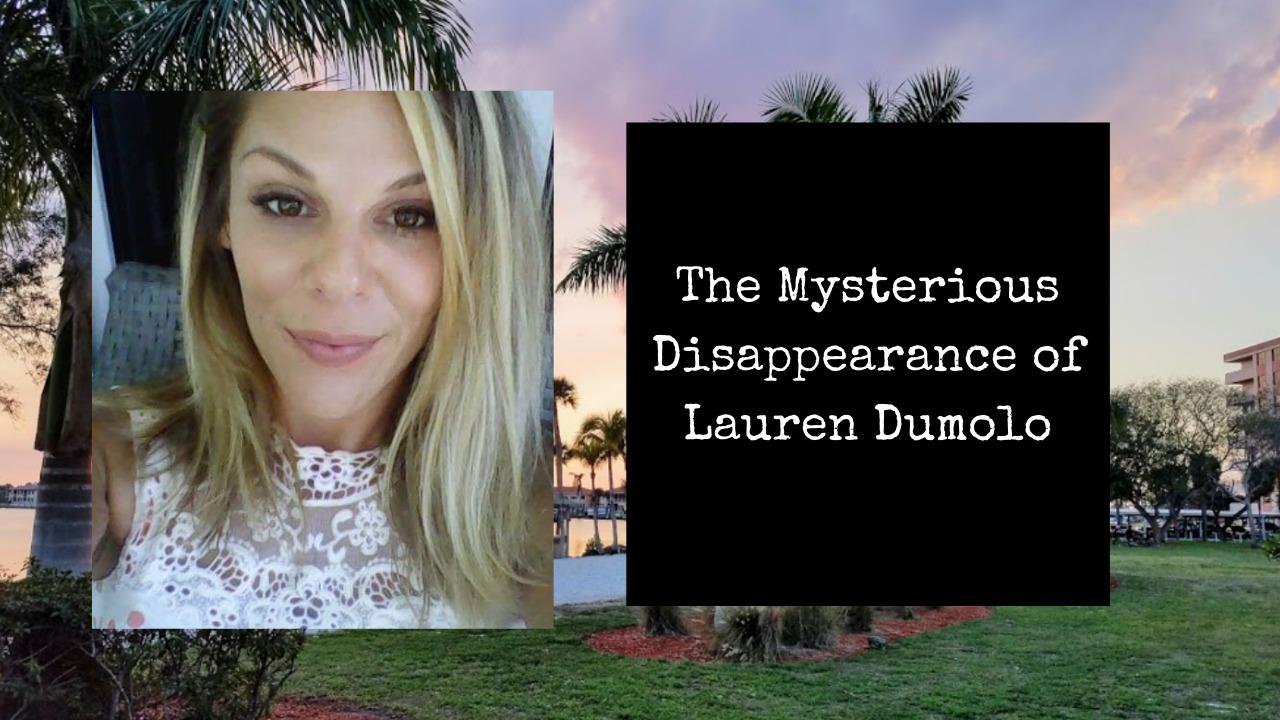 Missing Florida Mom | Where is Lauren Dumolo?