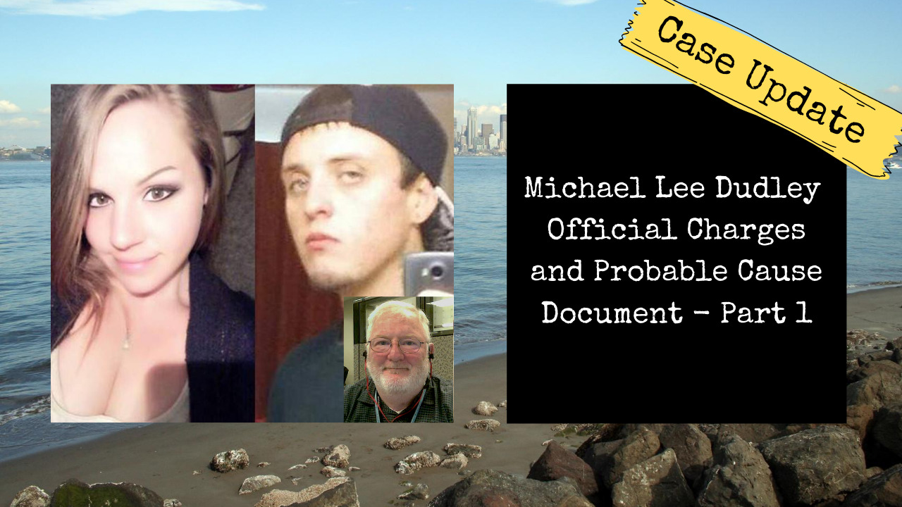 Michael Lee Dudley Charging and Probable Cause Documents Part 1