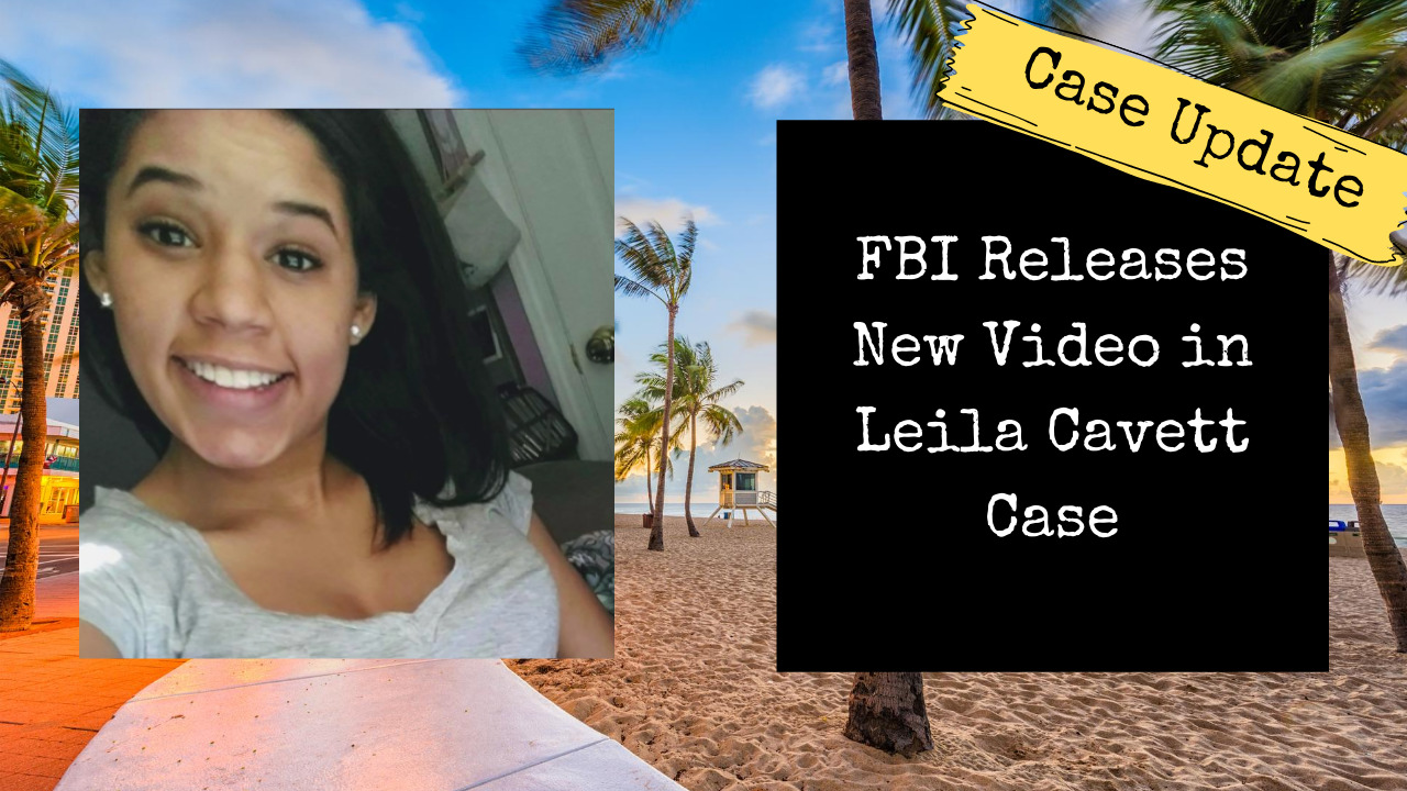 Leila Cavett Case Update | FBI Releases New Video