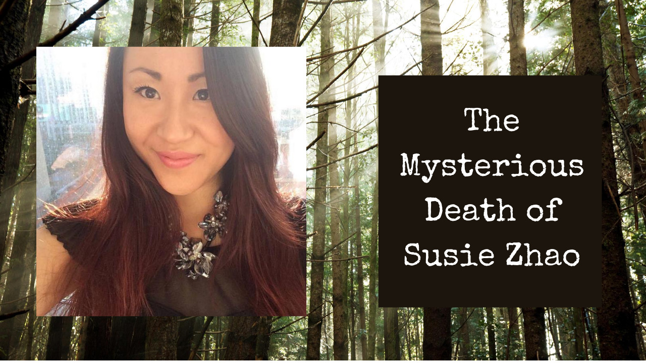 The Mysterious Death of Susie Zhao