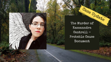 The Murder of Missing Pregnant Woman Kassanndra Cantrell | Probable Cause Affidavit