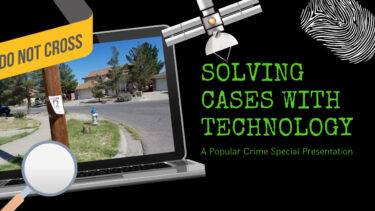 Solving Cases with Technology
