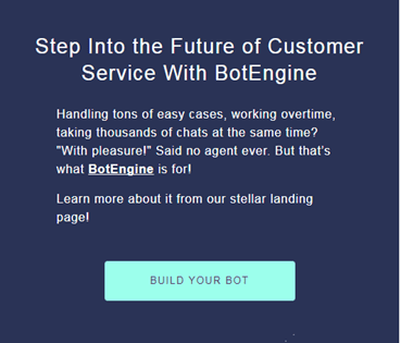 Bot engine step into the future of customer service
