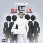 Download :-Victor AD – Red Eye mp3
