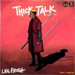 Download Mp3 :-Lil Frosh – Thick Talk (Freestyle)