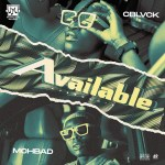 [Music] C Blvck – Available Ft. Mohbad