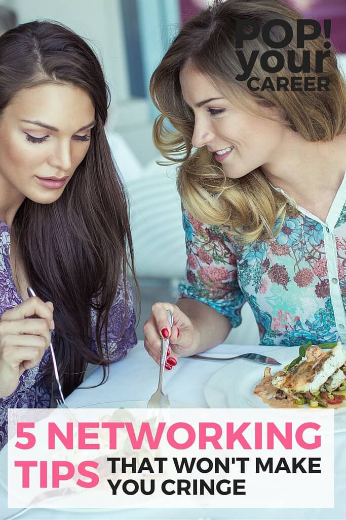 Does the thought of networking make you cringe? Try these tips for a more comfortable and beneficial experience! ~ Pop Your Career