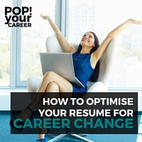Are you making a career change? Optimise your resume for the transition by highlighting your transferable skills - follow these practical tips!