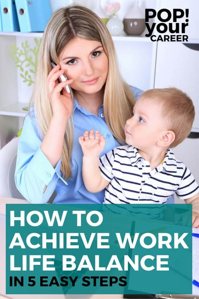 Are you chasing the elusive Work Life Balance? Check out these tips to make it a lot easier to achieve! ~ Pop Your Career