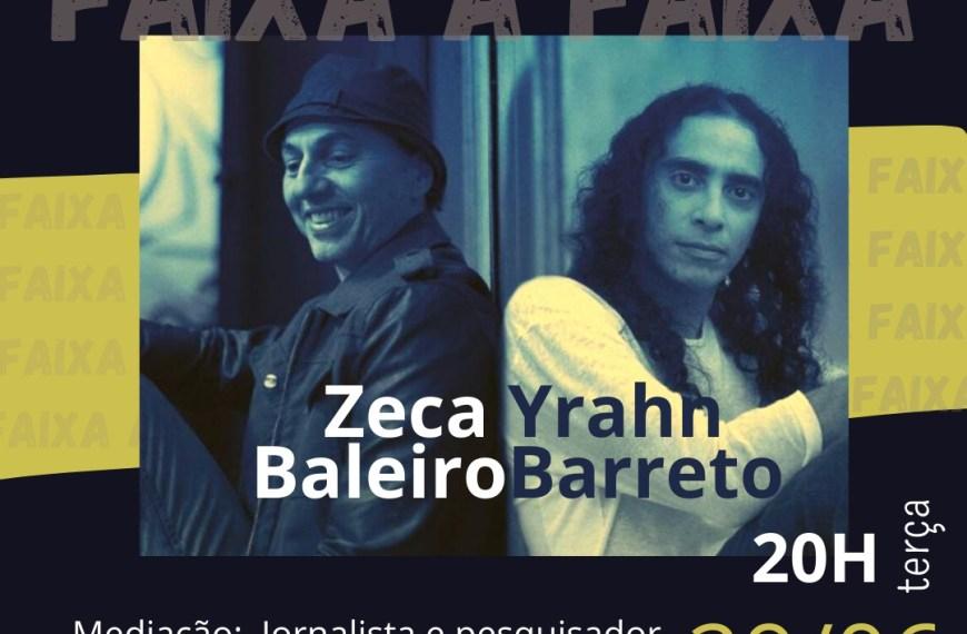 Live entre Zeca Baleiro e Yrahn Barreto será mediada por jornalista potiguar