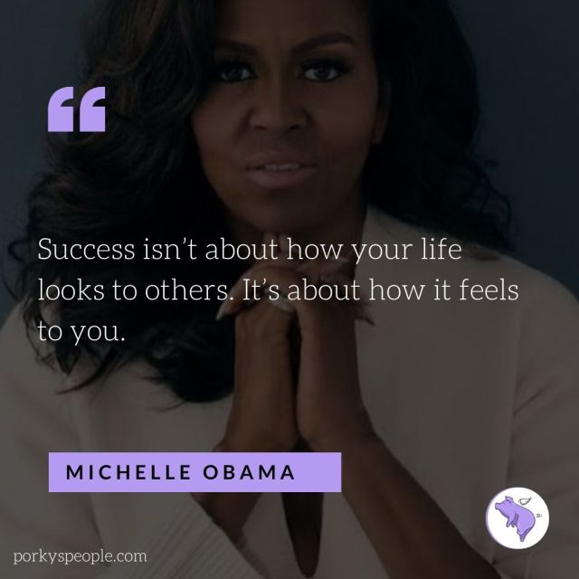 An Inspirational quote from Michelle Obama about success.