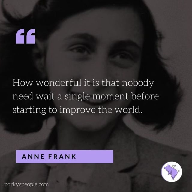 An inspirational quote from Anne Frank about changing the world.