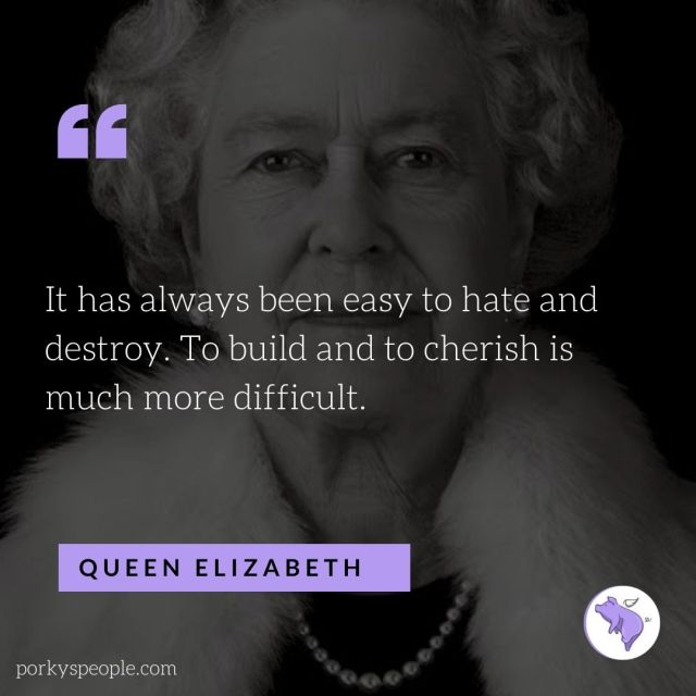 An inspirational quote from Queen Elizabeth about love and hate.