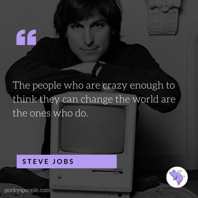 An inspirational quote from Steve Jobs about changing the world.