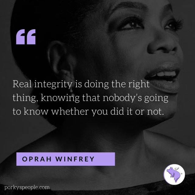 An Inspirational quote from Oprah Winfrey about integrity.