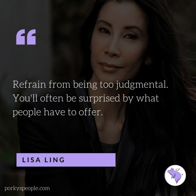 An Inspirational quote from Lisa ling about being judgemental of others.