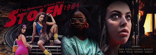 [VRBangers] STOLEN: The American Whore Story 1984 - Ana Foxxx, Emily Willis, Vanna Bardot, Whitney Wright (Smartphone) [960p 60FPS]