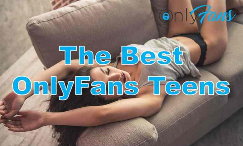 Photo of The Hottest and Sexiest OnlyFans Teens for 2021