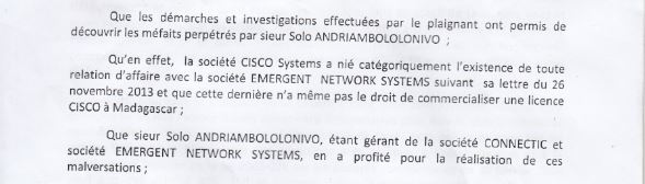Traduction de Ranarison Tsilavo dans la plainte avec demande darrestation - RANARISON Tsilavo signent les bons de commande des produits CISCO achetés par EMERGENT NETWORK à WESTCON pour CONNECTIC