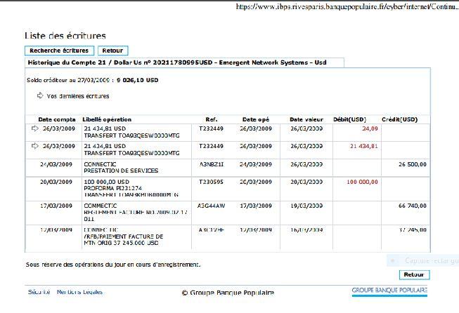 la balance envoyée par la banque de EMERGENT le 27 mars 2009 on voit biens les 3 virements reçus et les 2 virements envoyés - Le grossiste WESTCON autorisé par CISCO de vendre des produits CISCO à EMERGENT qui les cède à CONNECTIC