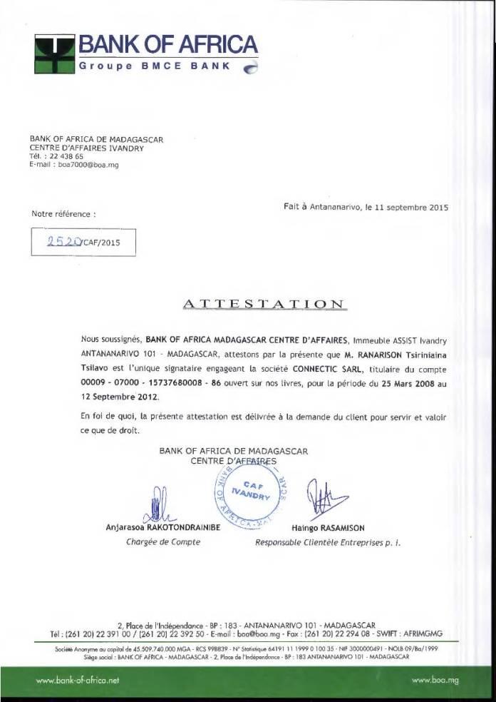 RANARISON Tsilavo est lunique signataire des comptes BOA de CONNECTIC - RANARISON Tsilavo assigne Solo en diffamation au TGI d'Evry (France) le 19 septembre 2017 reporté le 14 novembre 2017