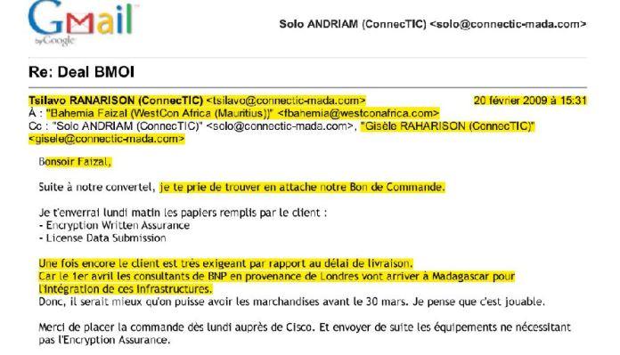 RANARISON Tsilavo la banque BMOI a besoin au plus vite des produits commandés - Ce n'est qu'en septembre 2012, que RANARISON Tsilavo reçoit la confirmation que la société française EMERGENT NETWORK appartient exclusivement à Solo