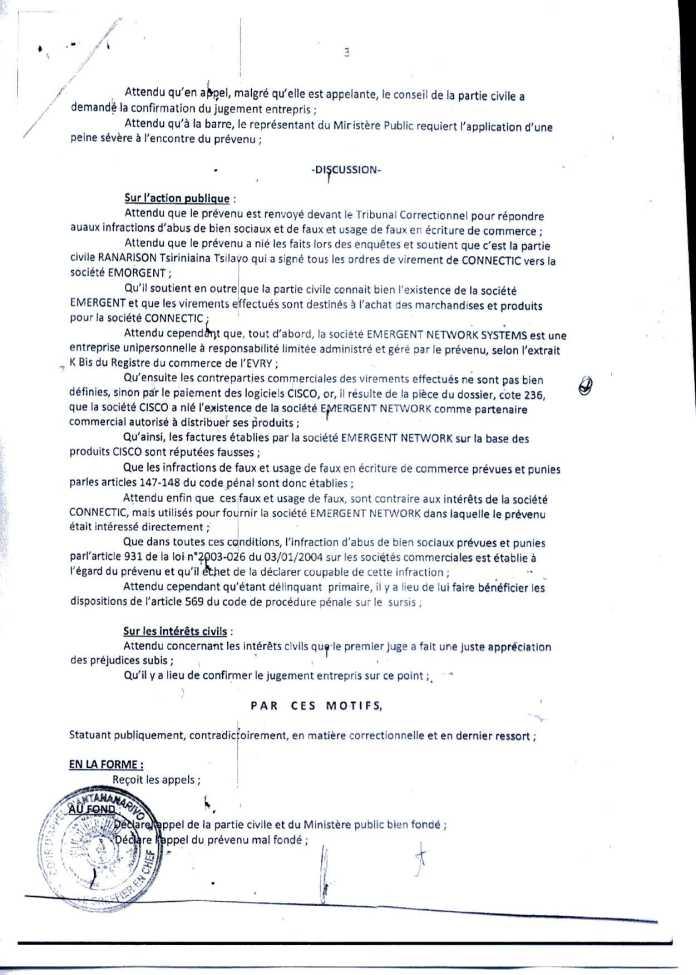 Arrêt de la Cour dAppel qui relate de lattestation Cisco - RANARISON Tsilavo signent les bons de commande des produits CISCO achetés par EMERGENT NETWORK à WESTCON pour CONNECTIC