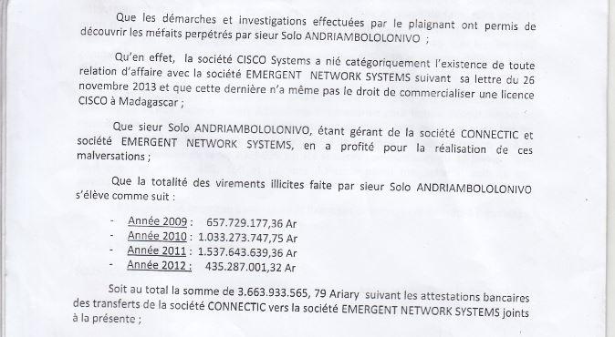 RANARISON Tsilavo dit que la société EMERGENT na pas le droit de commercialiser des produits CISCO à Madagascar - La Cour d'appel d'Antananarivo viole l'article 2 de la loi sur la concurrence ainsi que l'article 6 du code de de la procédure Pénale et l'article 181 de la loi sur les sociétés commerciales pour faire condamner Solo à 2 ans de prison avec sursis et 428.492 euros d'intérêts civils