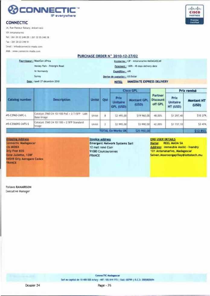 RANARISON Tsilavo ont signé les bons de commande de EMERGENT pour WESTCON Africa Page16 - Ce n'est qu'en septembre 2012, que RANARISON Tsilavo reçoit la confirmation que la société française EMERGENT NETWORK appartient exclusivement à Solo