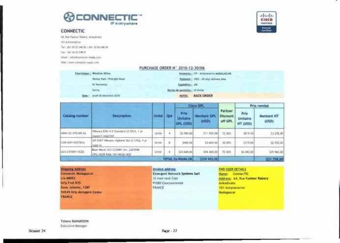 RANARISON Tsilavo ont signé les bons de commande de EMERGENT pour WESTCON Africa Page17 - Le 4 mars 2009, RANARISON Tsilavo établit la convention de partenariat pour l'achat des produits CISCO par la société EMERGENT NETWORK