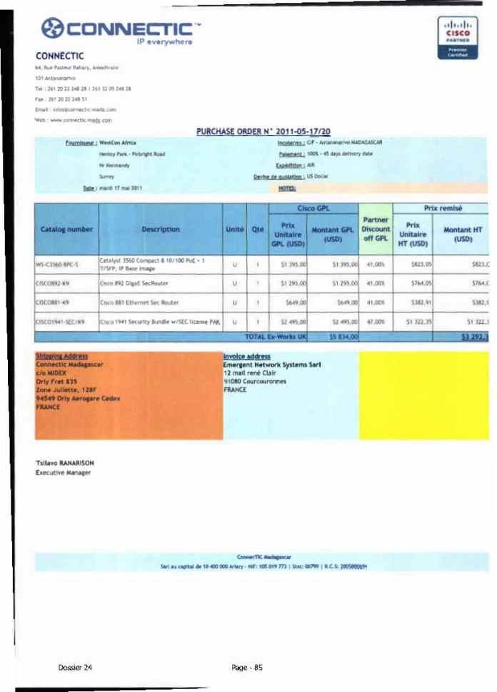 RANARISON Tsilavo ont signé les bons de commande de EMERGENT pour WESTCON Africa Page25 - Ce n'est qu'en septembre 2012, que RANARISON Tsilavo reçoit la confirmation que la société française EMERGENT NETWORK appartient exclusivement à Solo
