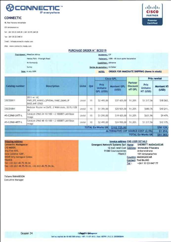 RANARISON Tsilavo ont signé les bons de commande de EMERGENT pour WESTCON Africa Page4 - En février 2009, RANARISON Tsilavo établit le premier bon de commande des produits CISCO  achetés à la société WESTCON Africa COMSTOR par EMERGENT NETWORK