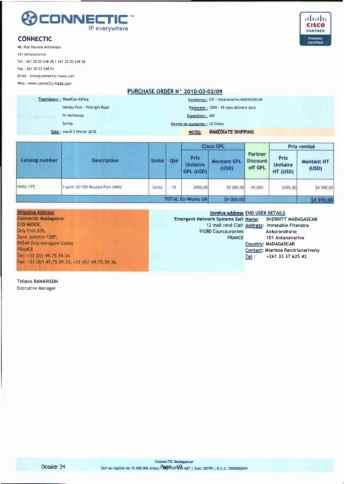 RANARISON Tsilavo ont signé les bons de commande de EMERGENT pour WESTCON Africa Page9 - En février 2009, RANARISON Tsilavo établit le premier bon de commande des produits CISCO  achetés à la société WESTCON Africa COMSTOR par EMERGENT NETWORK