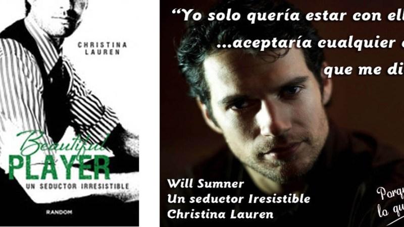 Saga Beautiful Player, Un Seductor Irresistible de Christina Lauren