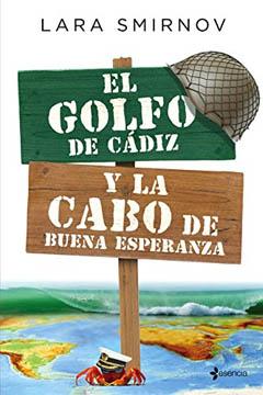 El Golfo de Cádiz y la Cabo de Buena Esperanza de Lara Smirnov. Reseña