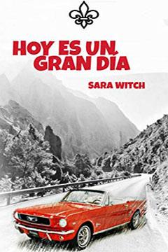 Estoy Leyendo Hoy es un Gran Día de Sara Witch.