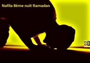 Ramadan nuit 8