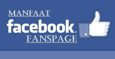 Manfaat Fanspage Facebook