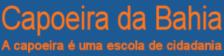 Portal Capoeira Novos Artigos publicados no site Capoeira da Bahia Notícias - Atualidades