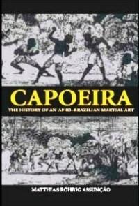 Portal Capoeira Capoeira: Novo Livro de Mathias Assunção Publicações e Artigos