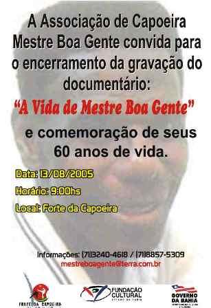 Portal Capoeira DVD da vida de Mestre Boa Gente e comemoração de seus 60 anos!! Eventos - Agenda