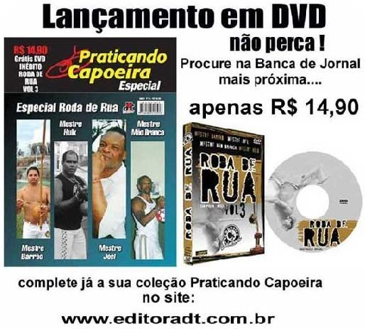 """Portal Capoeira Revista Praticando Capoeira: Edição DVD """"Roda de Rua"""" - Especial Notícias - Atualidades"""